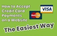 How to Accept Credit Card Payments on Your Website
