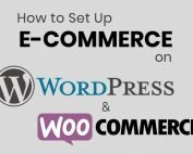 How to Set Up Ecommerce on WordPress and WooCommerce